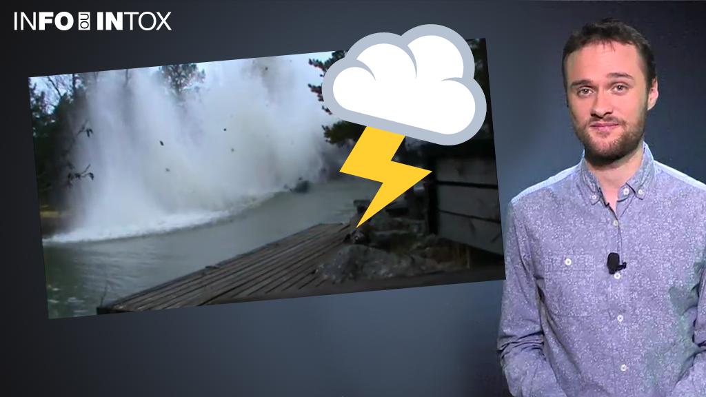 Le moment où la foudre frappe dans une rivière ? Vraiment ? On vous explique comment vérifier cette vidéo.