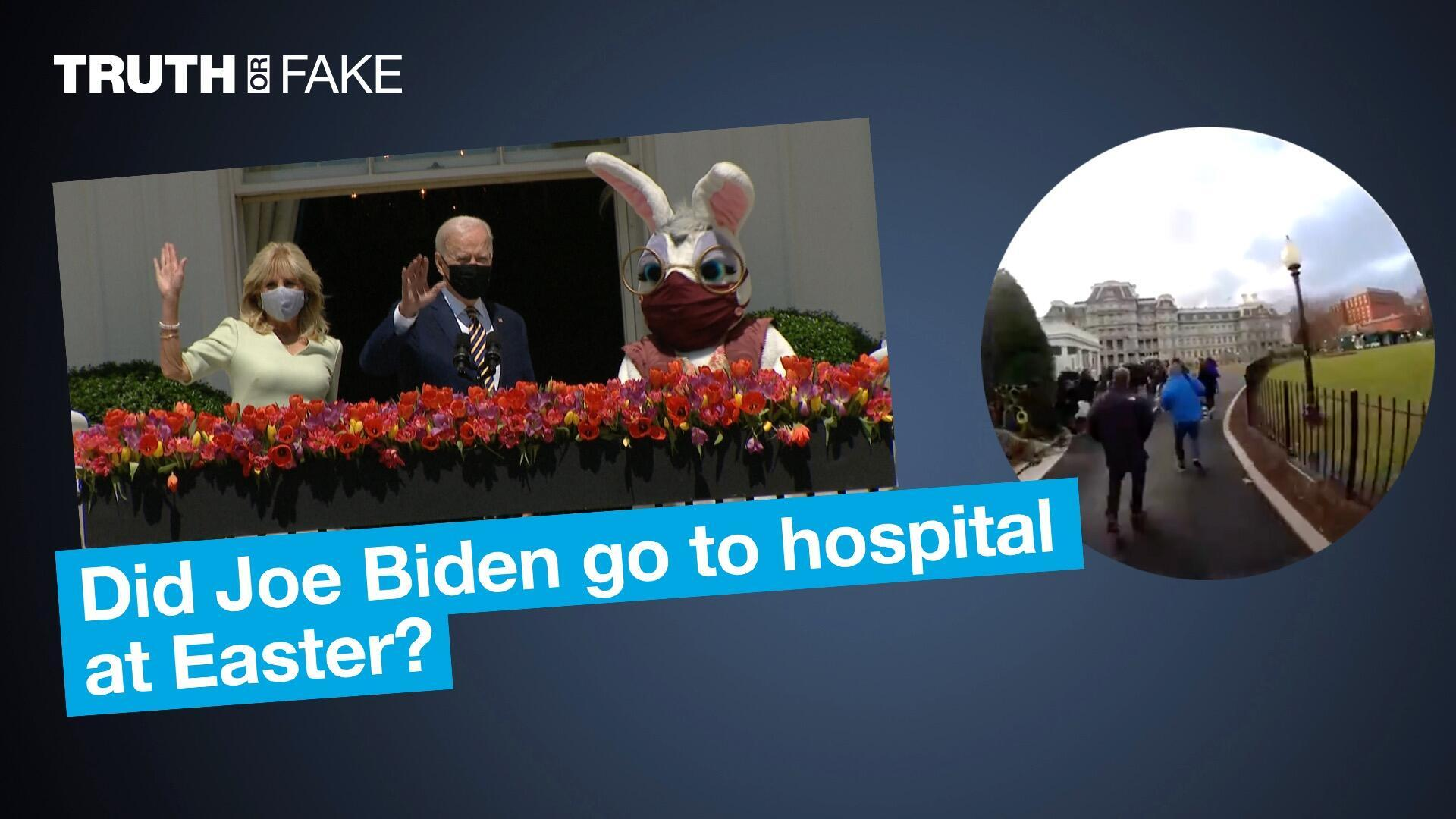 Did Joe Biden go to hospital at Easter?