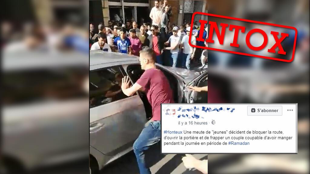 Une horde de personnes a attaqué un véhicule à Tanger, au Maroc. Sur Facebook, certaines pages expliquent que ce serait parce que l'homme a rompu le jeûne du ramadan en public. Mais c'est faux!