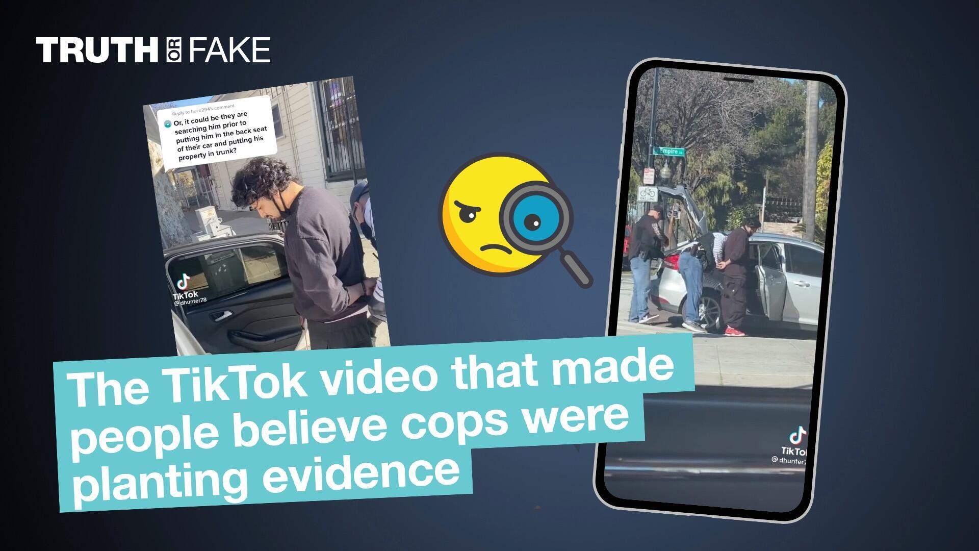 The TikTok video that made people believe cops were planting evidence