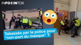 Ces vidéos montreraient selon plusieurs publications la police au Canada (à gauche) et la police en Espagne (à droite) malmener des individus qui n'auraient pas porté leur masque sur la voie publique. Mais ce sont des intox !