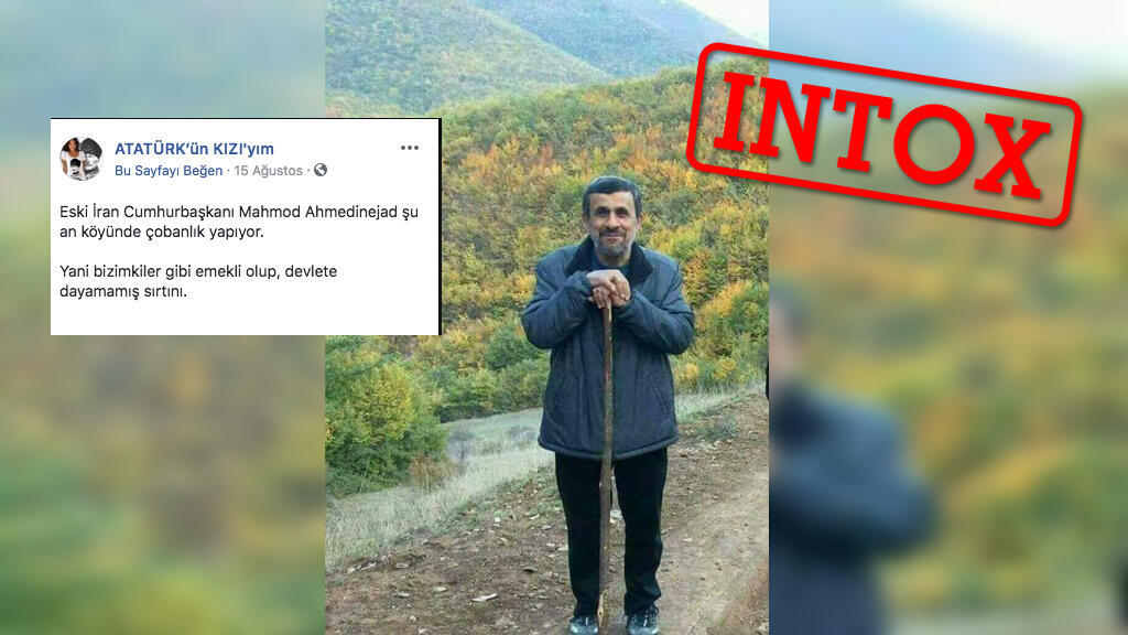 صفحات على مواقع التواصل الاجتماعي التركية تزعم أن الرئيس الإيراني السابق أحمدي نجاد أصبح راعيا.