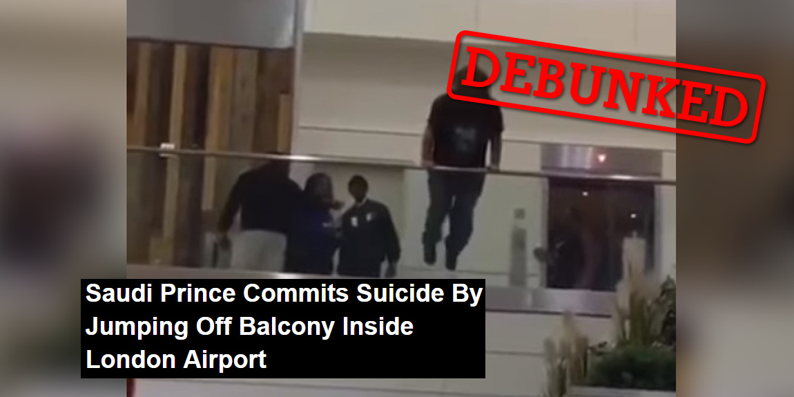 A video is circulating online with claims that a man seen jumping off a balcony was a Saudi prince who committed suicide in a London airport.