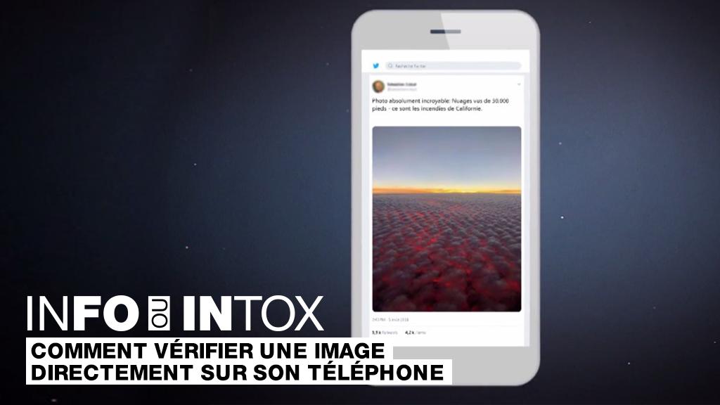 Vérifier l'origine d'une image gratuitement et avec son téléphone, c'est possible ! Les explications dans ce numéro de Info/Intox.