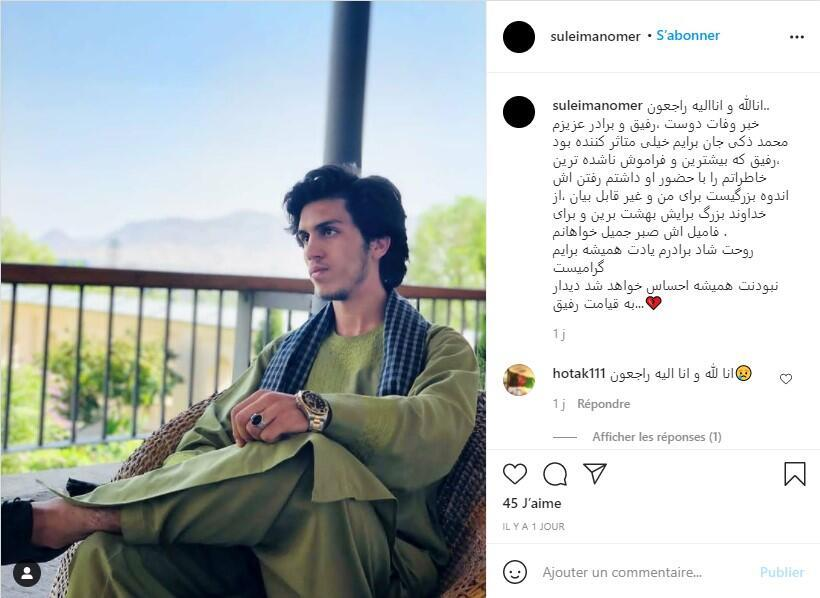 """""""The news of the death of my dear friend, comrade and brother Mohammad Zaki has saddened me deeply,"""" wrote a friend of Zaki Anwari on Instagram on August 18, 2021, with a recent photo of the deceased."""