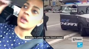 Sky Holsey, who shared a video of police pointing guns at William Ewell in Hawthorne, California, talks to the France 24 Observers about what she saw.